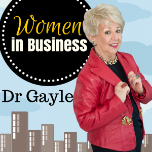 Dr. Gayle Carson - Women in Business